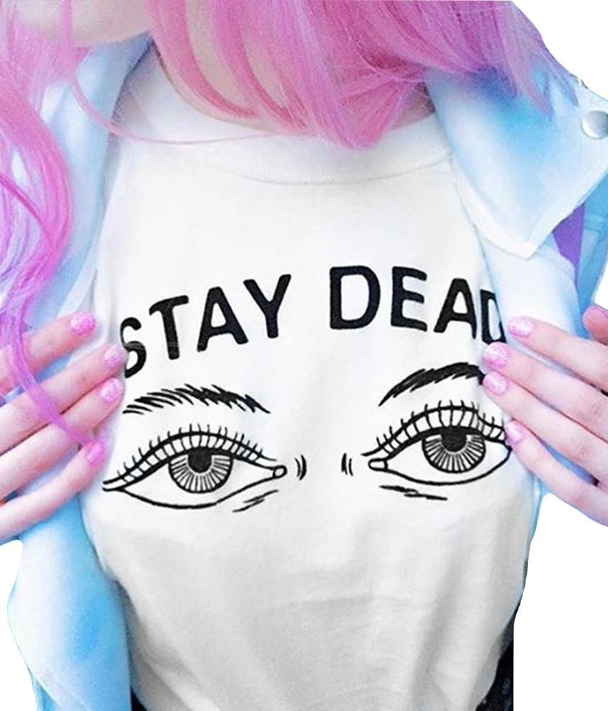 Kawaii Clothing Stay Dead T-Shirt Punk Eyes White Emo Harajuku