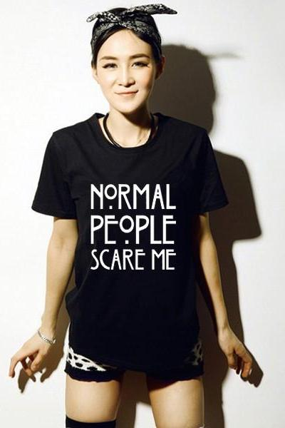Kawaii Clothing Normal People Scare Me T-Shirt American Horror WH332